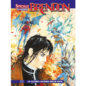 Speciale Brendon N.17 - Le ultime lacrime delle fate