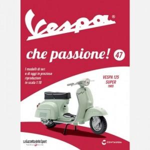 Vespa che passione! Vespa 125 Super 1965