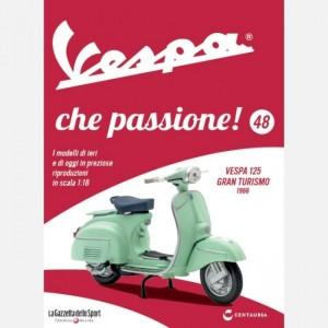 Vespa che passione! Vespa 125 Gt 1966