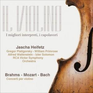 Il Violino Brahms/Mozart/Bach, Jasha Heifetz - Concerti