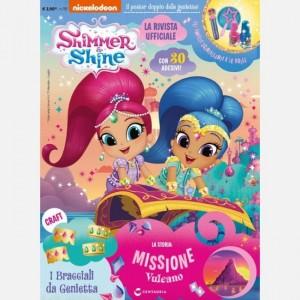 SHIMMER & SHINE Magazine Luglio 2019 + Gli smalti scintillanti e le bolle