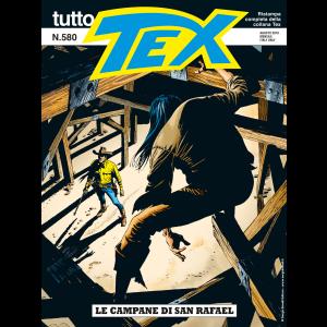 Tutto Tex N.580 - Le campane di San Rafael