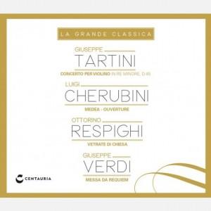 La grande classica Tartini - Cherubini - Respighi - Verdi