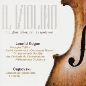 Il Violino Čajkovskij, Leonid Borisovič Kogan - Concerto per violino