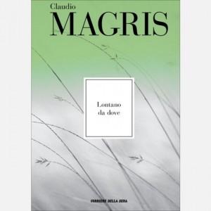 Le opere di Claudio Magris Lontano da dove