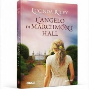 OGGI - I romanzi di Lucinda Riley L'angelo di Marchmont Hall