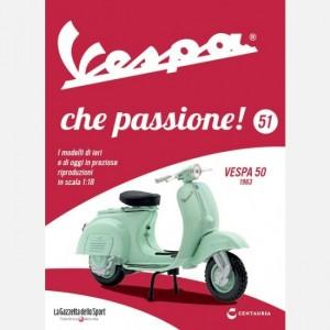 Vespa che passione! Vespa 50 1963