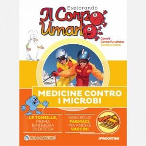 """Esplorando il Corpo Umano - 27esima edizione Fascicolo """"Medicine contro i microbi"""""""