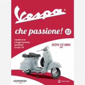 Vespa che passione! Vespa 125 VNB4 1962