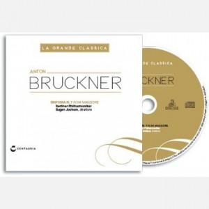 La grande classica Bruckner