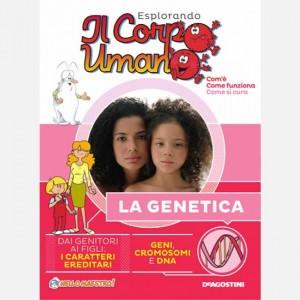 """Esplorando il Corpo Umano - 27esima edizione Fascicolo """"La genetica"""""""