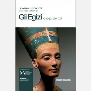 OGGI - Le antiche civiltà Gli Egizi e le Piramidi