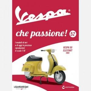 Vespa che passione! Vespa 50 Elestart 1969