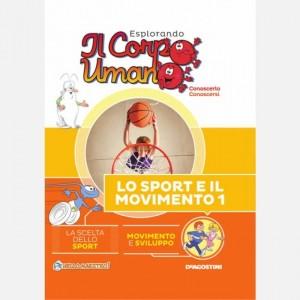 Esplorando il Corpo Umano - 27esima edizione Uscita Nº 53 del 05/10/2019 Periodicità: Quindicinale Editore: DeAgostini Publishing