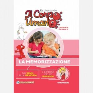 Esplorando il Corpo Umano - 27esima edizione Uscita Nº 67 del 11/01/2020 Periodicità: Quindicinale Editore: DeAgostini Publishing