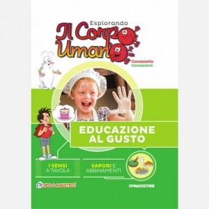 Esplorando il Corpo Umano - 27esima edizione Uscita Nº 56 del 26/10/2019 Periodicità: Quindicinale Editore: DeAgostini Publishing