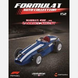 Formula 1 Auto Collection  Uscita Nº 152                                                             del 27/08/2019                             Periodicità: Quindicinale Editore: Centauria