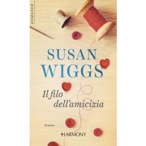 Harmony Harmony Romance - Il filo dell'amicizia Di Susan Wiggs