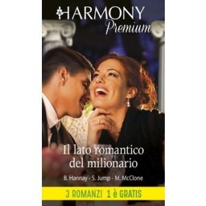 Harmony Premium - Il lato romantico del milionario Di Barbara Hannay, Shirley Jump, Melissa Mcclone