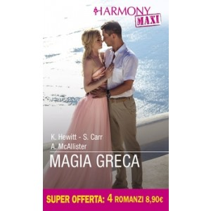 Harmony MAXI - Magia greca Di Kate Hewitt, Susanna Carr, Anne Mcallister