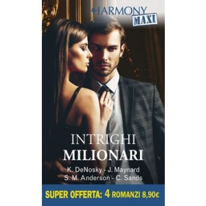 Harmony MAXI - Intrighi milionari Di Kathie Denosky, Janice Maynard, Sarah M. Anderson, Peggy Moreland