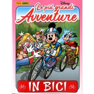 Piu' Grandi Avventure Disney - N° 7 - In Bici - Panini Comics