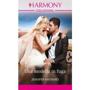 Harmony Collezione - Una modella in fuga Di Jennifer Hayward