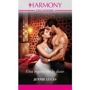 Harmony Collezione - Una regina tra le dune Di Jennie Lucas