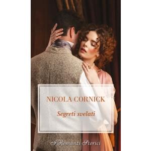 Harmony I Romanzi Storici - Segreti svelati Di Nicola Cornick