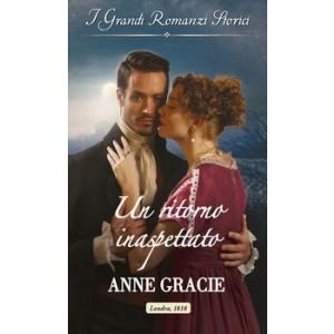 Harmony Grandi Romanzi Storici - Un ritorno inaspettato Di Anne Gracie