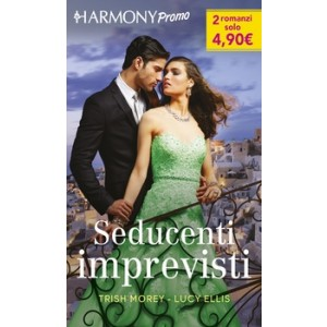 Harmony Promo - Seducenti imprevisti Di Trish Morey, Lucy Ellis