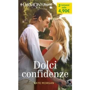 Harmony Promo - Dolci confidenze Di Raye Morgan