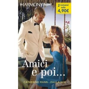 Harmony Promo - Amici e poi... Di Catherine Mann, Paula Roe