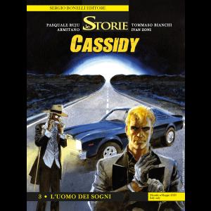 Le Storie N.92 - Cassidy 3 - L'uomo dei sogni
