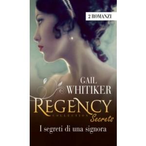 Harmony Regency Collection - I segreti di una signora Di Gail Whitiker