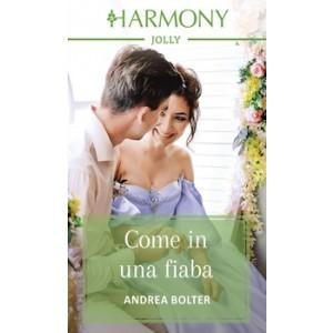 Harmony Harmony Jolly - Come in una fiaba Di Andrea Bolter