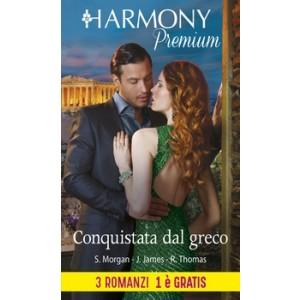 Harmony Premium - Conquistata dal greco Di Sarah Morgan, Julia James, Rachael Thomas