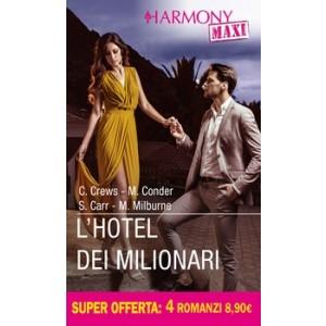 Harmony MAXI - L'Hotel dei milionari Di Caitlin Crews, Michelle Conder, Susanna Carr, Melanie Milburne