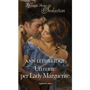 Harmony I Grandi Storici Seduction - Un conte per Lady Marguerite Di Ann Lethbridge