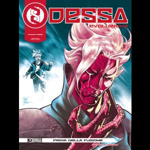 Odessa Evoluzione N.1 - Prima della fusione