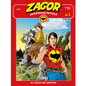 Zagor Darkwood Novels N.1 - Gli occhi del destino