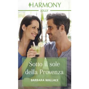 Harmony Harmony Jolly - Sotto il sole della Provenza Di Barbara Wallace