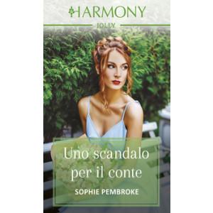 Harmony Harmony Jolly - Uno scandalo per il conte Di Sophie Pembroke