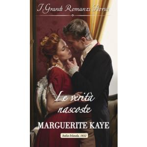 Harmony Grandi Romanzi Storici - Le verità nascoste Di Marguerite Kaye