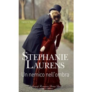 Harmony Grandi Romanzi Storici Special - Un nemico nell'ombra Di Stephanie Laurens