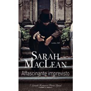 Harmony Grandi Romanzi Storici Special - Affascinante imprevisto Di Sarah Maclean