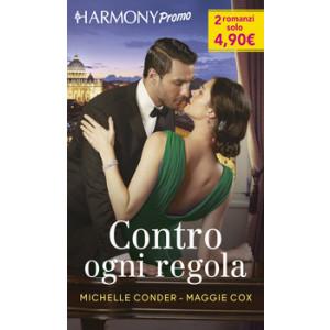Harmony Promo - Contro ogni regola Di Michelle Conder, Maggie Cox