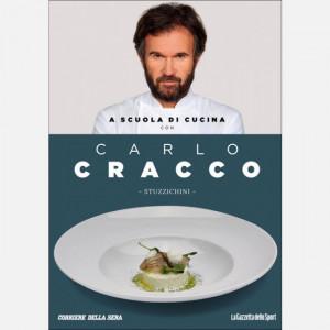 OGGI - A scuola di cucina con Carlo Cracco  Uscita Nº 8 del 20/02/2020 Periodicità: Mensile Editore: RCS MediaGroup
