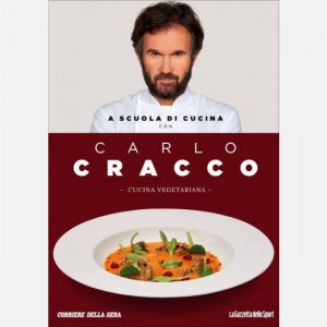 OGGI - A scuola di cucina con Carlo Cracco  Uscita Nº 10 del 05/03/2020 Periodicità: Mensile Editore: RCS MediaGroup
