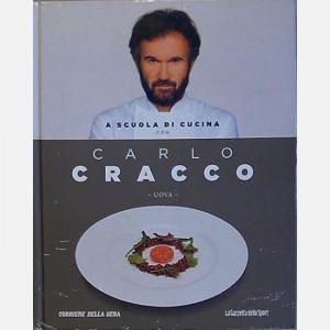 OGGI - A scuola di cucina con Carlo Cracco  Uscita Nº 11 del 12/03/2020 Periodicità: Mensile Editore: RCS MediaGroup